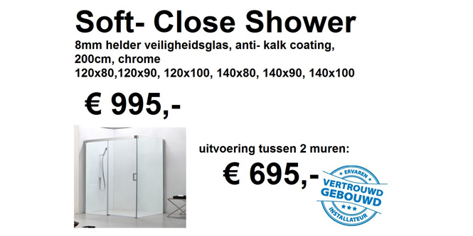Soft- Close Shower